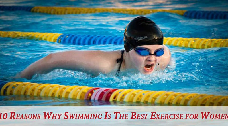 Best Benefits of Swimming for Women